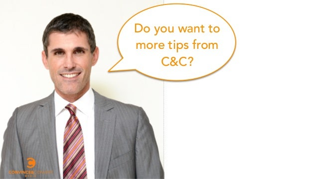 Do you want to more tips from C&C?