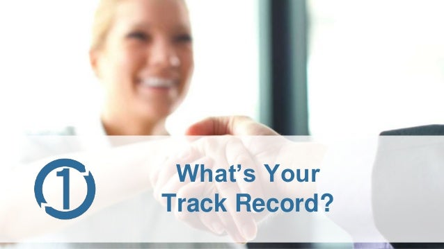 What's Your Track Record?