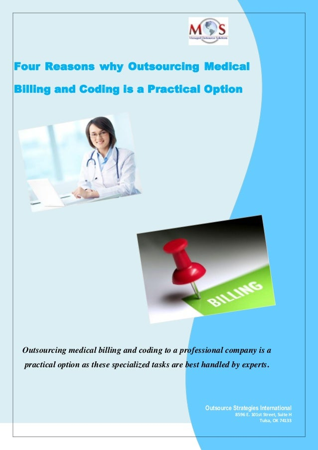 Four Reasons Why Outsourcing Medical Billing And Coding Is A Practica