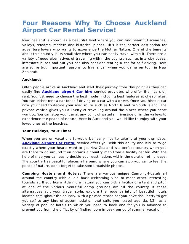 Four Reasons Why To Choose Auckland Airport Car Rental Service! New Zealand is known as a beautiful land where you can fin...