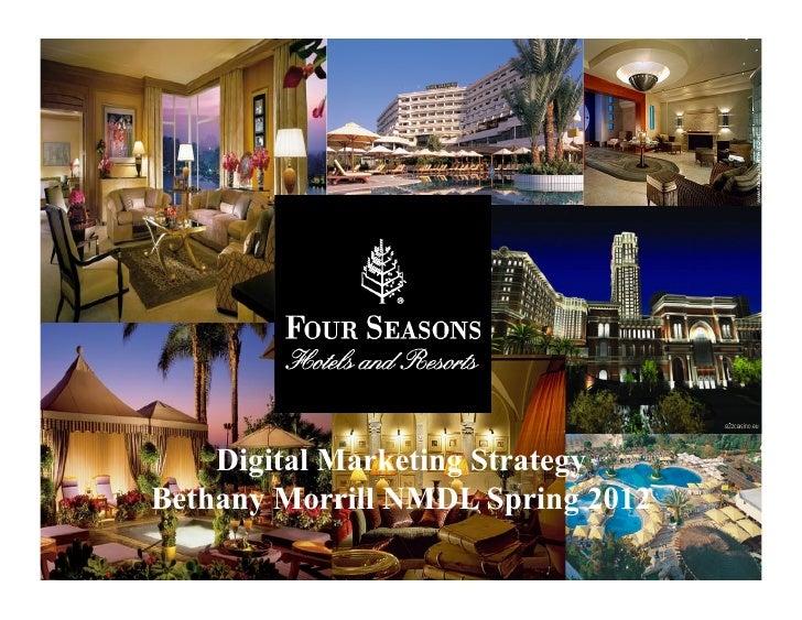 Four seasons hotel campaign digital marketing strategybethany morrill nmdl spring 2012 toneelgroepblik Choice Image