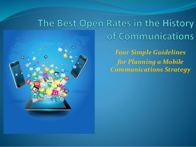 Four Simple Guidelines for Planning a Mobile Communications Strategy