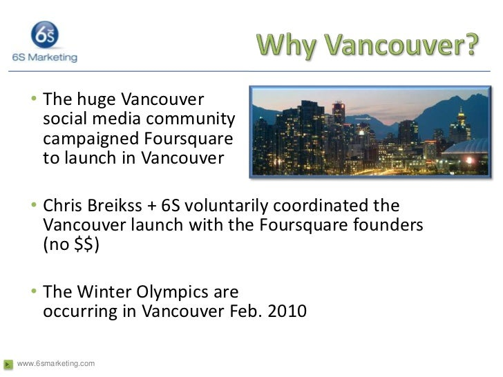 Why Vancouver?<br />The huge Vancouver                                                                              social...
