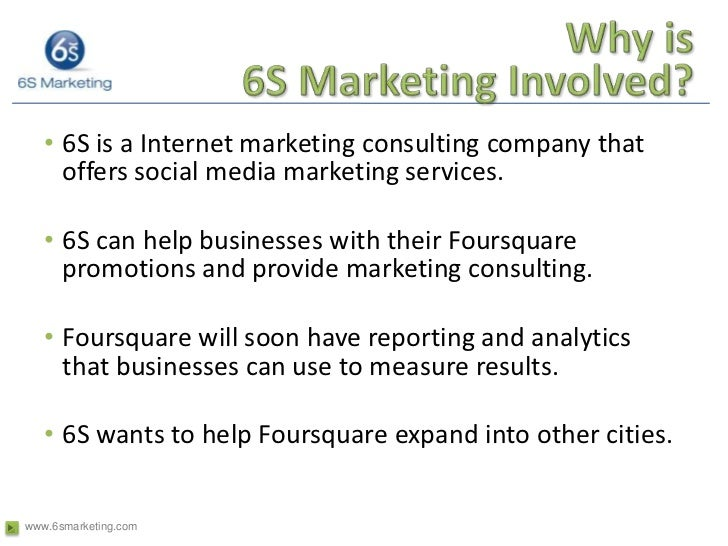 Why is6S Marketing Involved?<br />6S is a Internet marketing consulting company that specializes in innovative Internet ma...