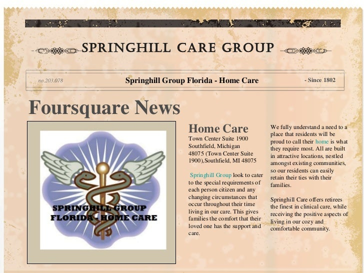 Springhill care group         Springhill Group Florida - Home Care                             - Since 1802Foursquare News...