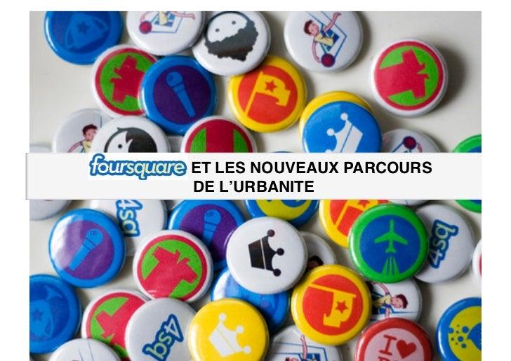bbbbbbb   ET LES NOUVEAUX PARCOURS !          DE L'URBANITE!