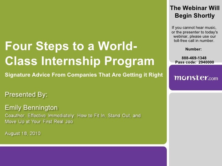 Four Steps to a World- Class Internship Program Signature Advice From Companies That Are Getting it Right The Webinar Will...