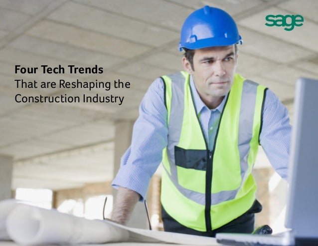 Four Tech Trends That are Reshaping the Construction Industry