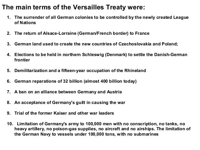 was the treaty of versailles the Read and consider the war guilt clause of the treaty of versailles, a part of the agreement that stated that germany was responsible for beginning world war i.