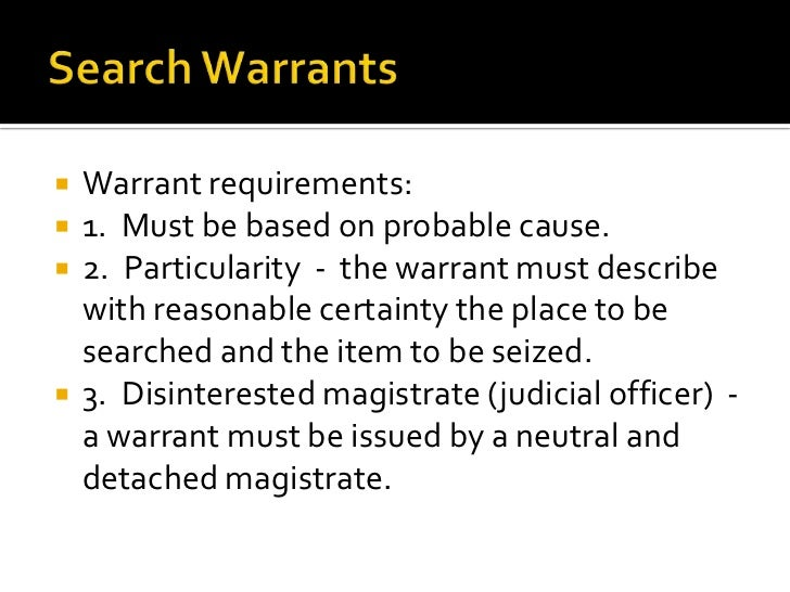 """search warrants Search warrants and related materials are often treasure troves of information police generally attach affidavits to their applications for warrants in which they describe the evidence that, in their view, provides the """"probable cause"""" necessary for a judge or magistrate to authorize the search."""