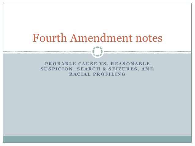 fourth amendment rights essay Russell w galloway jr,basic fourth amendment analysis, 32 one of the cornerstones of personal privacy in this nation is the fourth amendment right to be secure against unreason-able searches and houses, papers, and effects, against unreasonable searches.