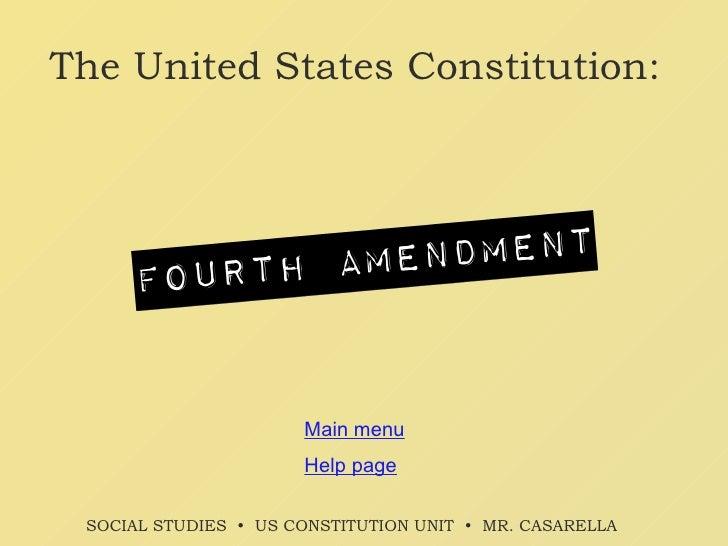 The United States Constitution: Main menu SOCIAL STUDIES     US CONSTITUTION UNIT     MR. CASARELLA   Help page