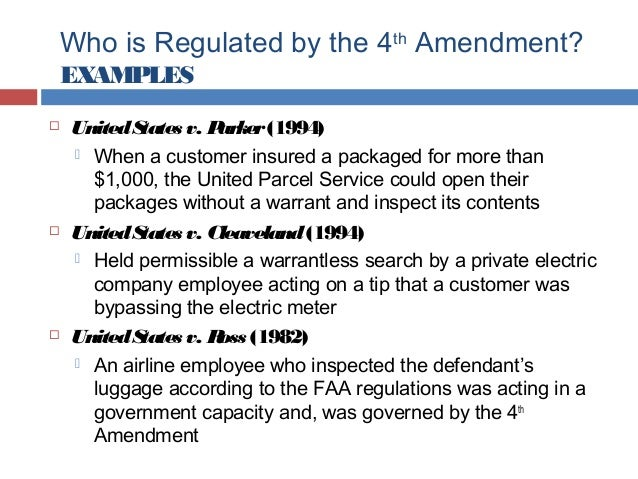 fourth amendment  10 who is regulated by the 4th amendment