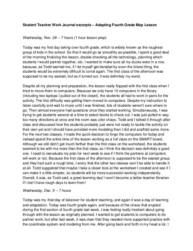 Student Teacher Work Journal excerpts – Adapting Fourth Grade Map LessonWednesday, Nov. 28 -- 7 hours (1 hour lesson prep)...