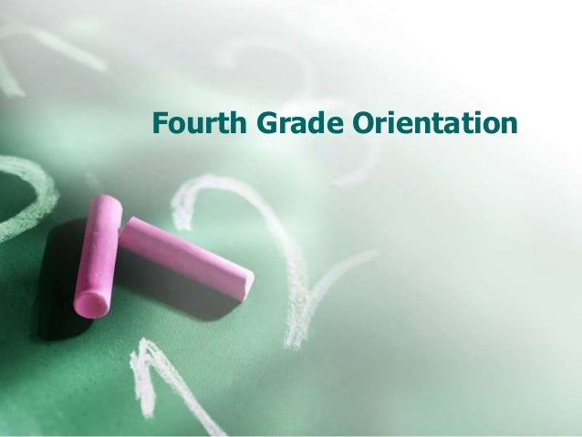 Fourth Grade Orientation