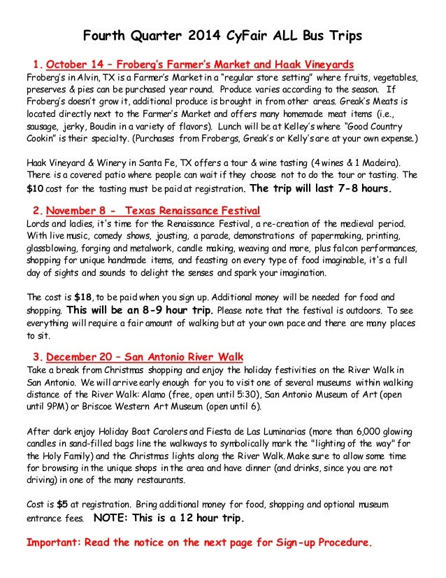 Fourth Quarter 2014 CyFair ALL Bus Trips  1. October 14 – Froberg's Farmer's Market and Haak Vineyards  Froberg's in Alvin...