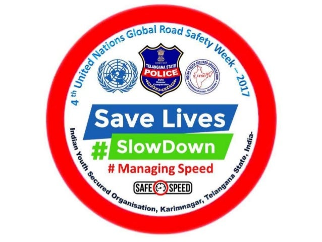 Fourth United Nations Global Road Safety Week 2017 at Karimnagar, Telangana State, India.