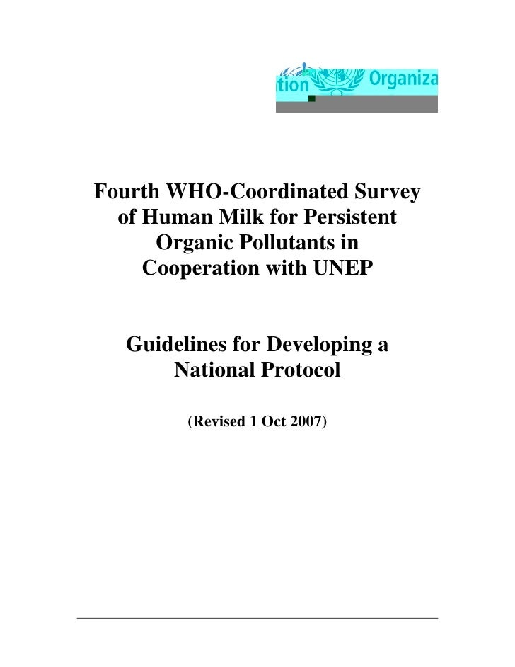 Fourth WHO-Coordinated Survey  of Human Milk for Persistent      Organic Pollutants in     Cooperation with UNEP  Guidelin...
