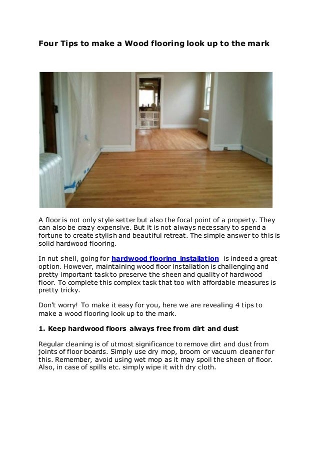 Four Tips To Make A Wood Flooring Look Up To The Mark