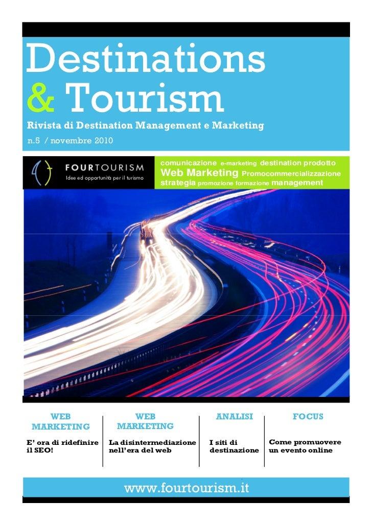 Destinations& TourismRivista di Destination Management e Marketingn.5 / novembre 2010                                     ...