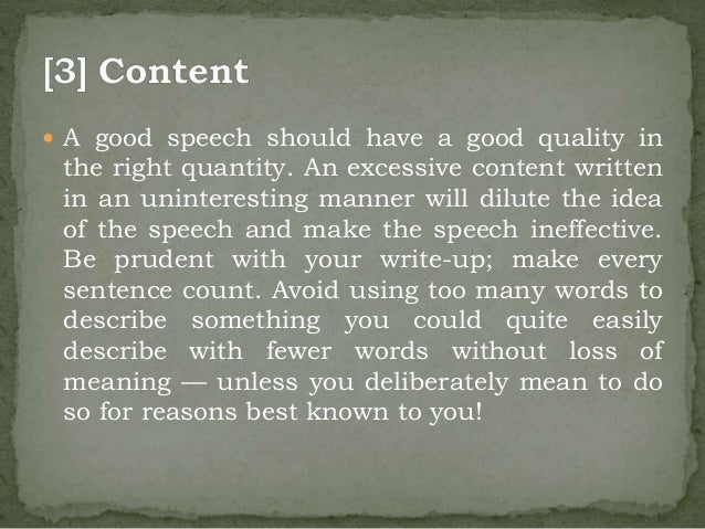 types of speech writing Speech writing and types of speeches 2 want to be persuaded by you you should include some experience or knowledge that shows why you are credible.