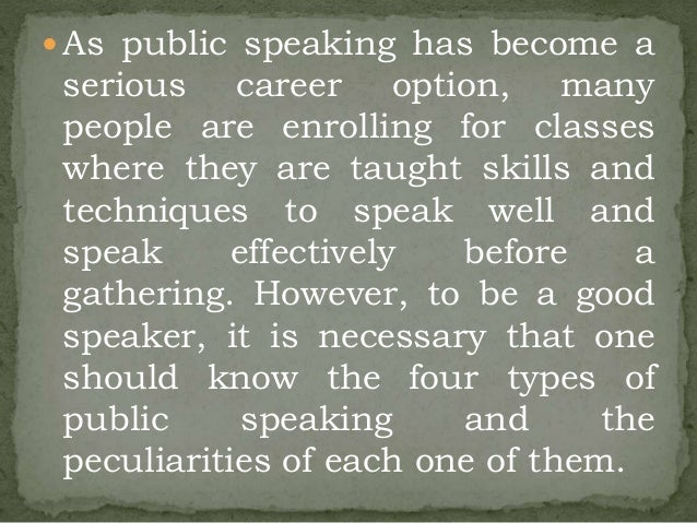types of speech writing Four different types of writing styles: expository, descriptive, persuasive and narrative four types of writing: there are four types.