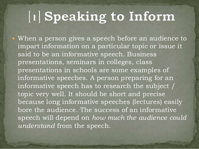 four types of informative speeches essay Sometimes, informative speech essays are also called the  for this course, your  essay should be 3–5 pages in length and use at least four sources  viewpoints  on a controversial subject or different sources data on a.