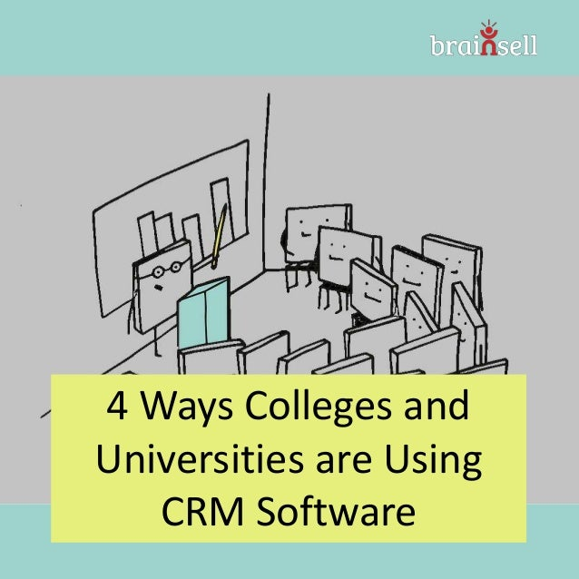 4 Ways Colleges and Universities are Using CRM Software