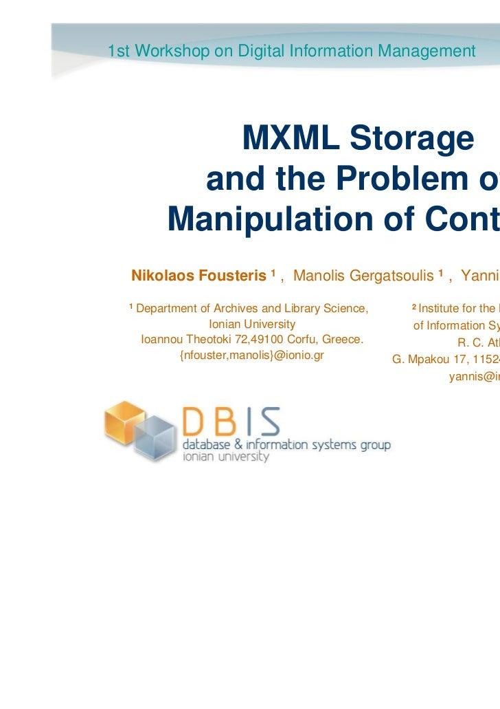 1st Workshop on Digital Information Management                           March, 30-31, 2011                               ...