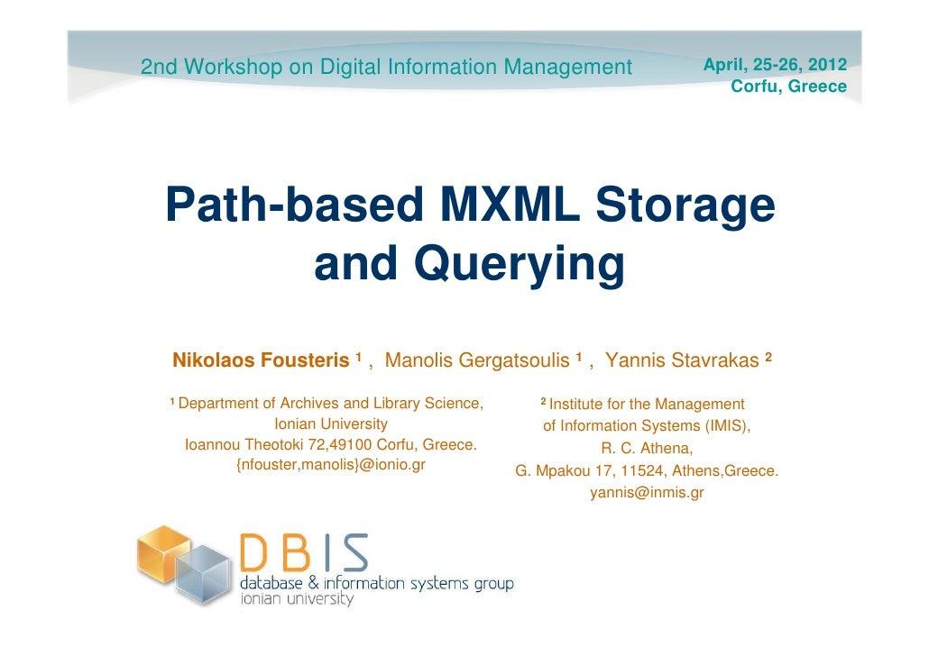 2nd Workshop on Digital Information Management                            April, 25-26, 2012                              ...