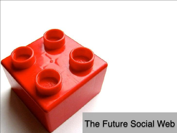 The Future Social Web