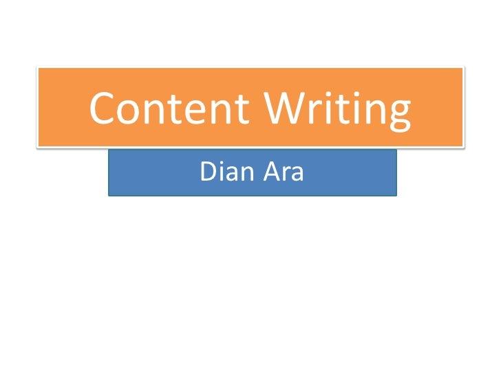 Content Writing<br />Dian Ara<br />
