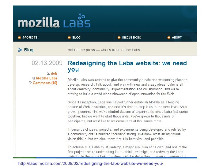 http://labs.mozilla.com/2009/02/redesigning-the-labs-website-we-need-you /