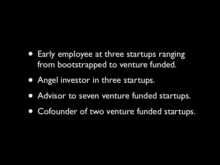 • Early employee at three startups ranging  from bootstrapped to venture funded.• Angel investor in three startups.• Advis...