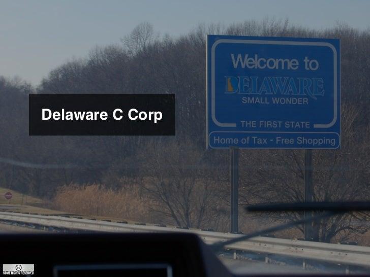 Delaware C Corp