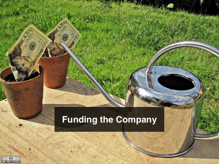 Funding the Company