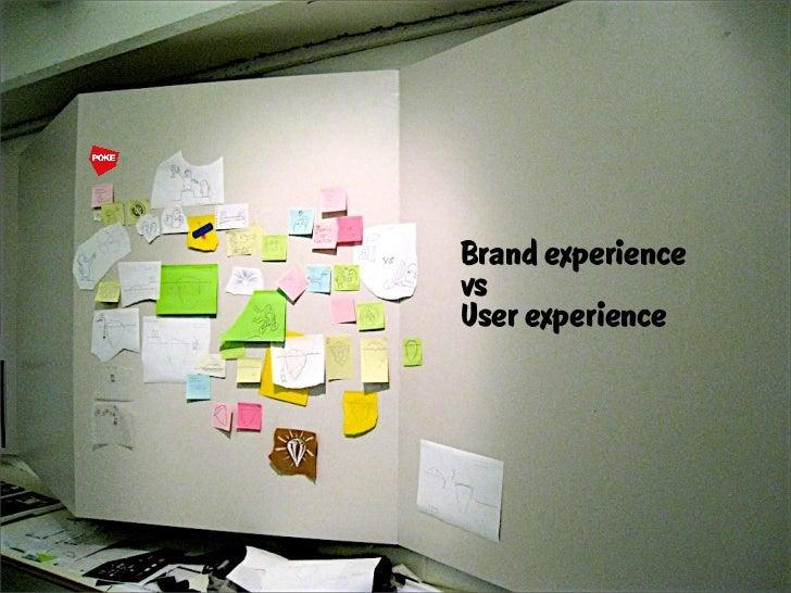 Brand experience vs User experience