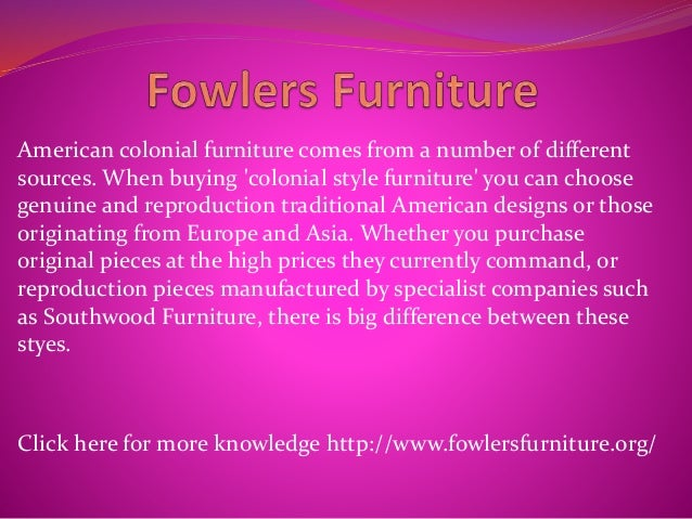 American Colonial Furniture Comes From A Number Of Different Sources. When  Buying U0027colonial Style