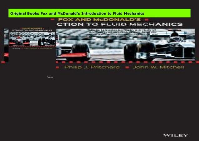 Fox and McDonalds Introduction to Fluid Mechanics