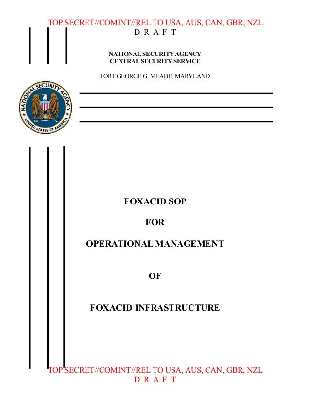 TOP SECRET//COMINT//REL TO USA, AUS, CAN, GBR, NZL D R A F T NATIONAL SECURITY AGENCY CENTRAL SECURITY SERVICE FORT GEORGE...