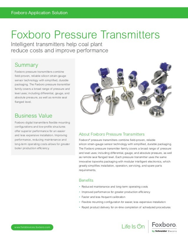 www.fielddevices.foxboro.com Foxboro Application Solution About Foxboro Pressure Transmitters Foxboro® pressure transmitte...