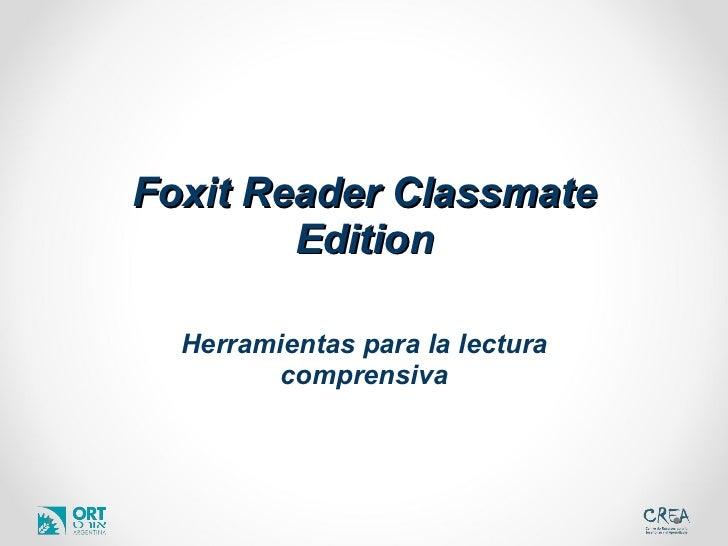 Foxit Reader Classmate Edition Herramientas para la lectura comprensiva
