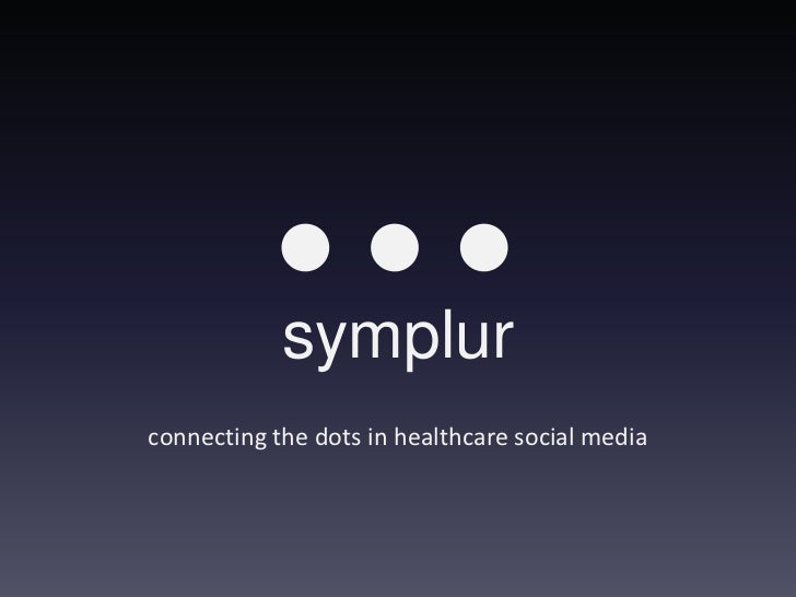 symplurconnecting the dots in healthcare social media