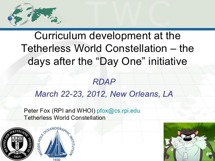 "Curriculum development at theTetherless World Constellation – the days after the ""Day One"" initiative                 RDAP..."