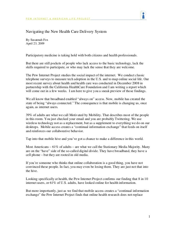 PEW INTERNET & AMERICAN LIFE PROJECT     Navigating the New Health Care Delivery System By Susannah Fox April 23, 2009   P...