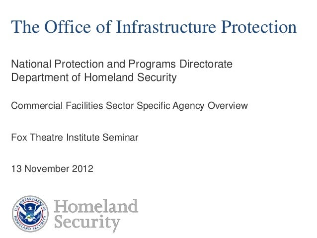 The Office of Infrastructure ProtectionNational Protection and Programs DirectorateDepartment of Homeland SecurityCommerci...
