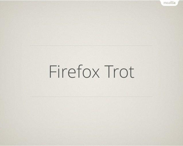 Firefox Trot