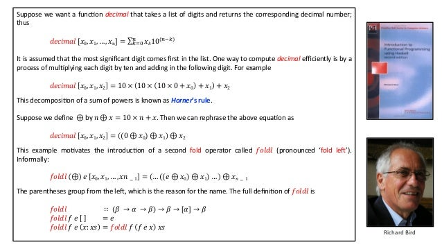 Suppose we want a funcAon decimal that takes a list of digits and returns the corresponding decimal number; thus 𝑑𝑒𝑐𝑖𝑚𝑎𝑙 [...