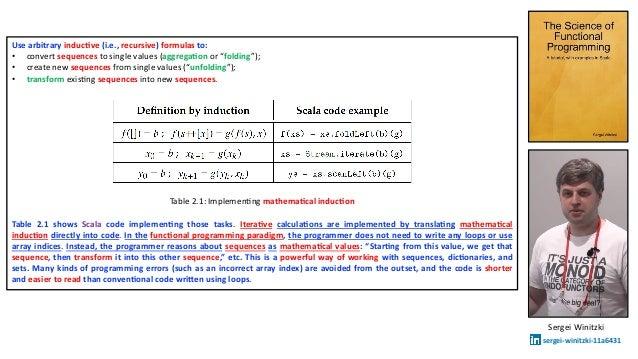 """Use arbitrary inducDve (i.e., recursive) formulas to: • convert sequences to single values (aggregaDon or """"folding""""); • cr..."""