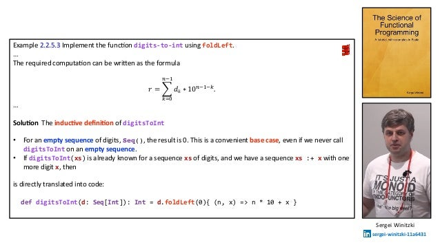 Example 2.2.5.3 Implement the funcAon digits-to-int using foldLeft. … The required computaAon can be wriTen as the formula...
